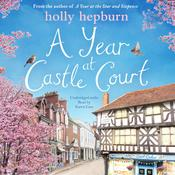 A Year at Castle Court by  Holly Hepburn audiobook