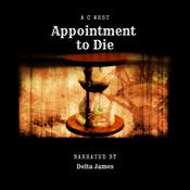 Appointment to Die by  Anne C West audiobook