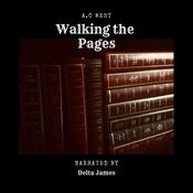Walking the Pages by  Anne C West audiobook