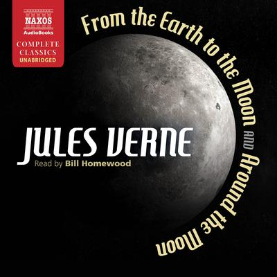 From Earth to the Moon and Around the Moon by Jules Verne audiobook