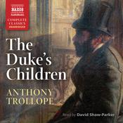 The Duke's Children by  Anthony Trollope audiobook