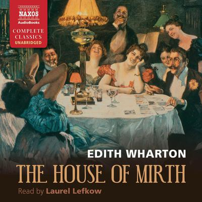 The House of Mirth by Edith Wharton audiobook