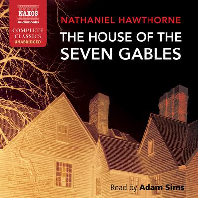 The House of the Seven Gables by Nathaniel Hawthorne audiobook