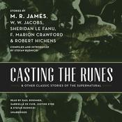Casting the Runes, and Other Classic Stories of the Supernatural by  W. W. Jacobs audiobook