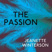 The Passion by  Jeanette Winterson audiobook