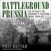 Battleground Prussia by  Prit Buttar audiobook