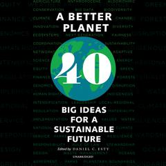 A Better Planet by Daniel C. Esty audiobook