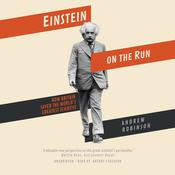Einstein on the Run by  Andrew Robinson audiobook