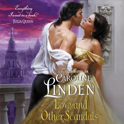 Love and Other Scandals by Caroline Linden audiobook