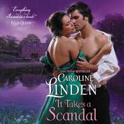 It Takes a Scandal by  Caroline Linden audiobook