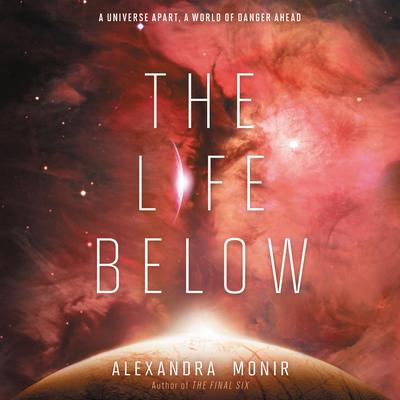 The Life Below by Alexandra Monir audiobook