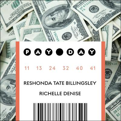 Pay Day by ReShonda Tate Billingsley audiobook
