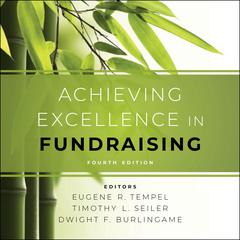 Achieving Excellence in Fundraising by  audiobook