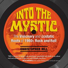 Into the Mystic by Christopher Hill audiobook