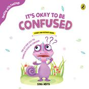It's okay to be Confused by  Sonia Mehta audiobook