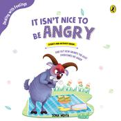 It isnt Nice to be Angry by  Sonia Mehta audiobook
