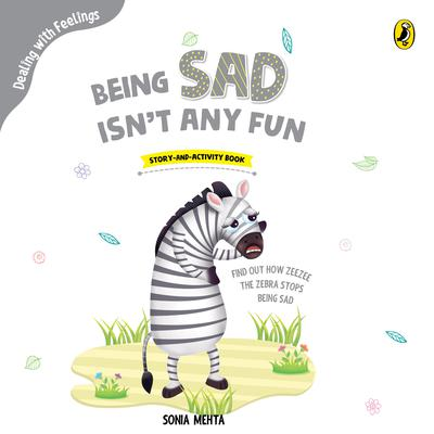 Being Sad Isn't Any Fun by Sonia Mehta audiobook