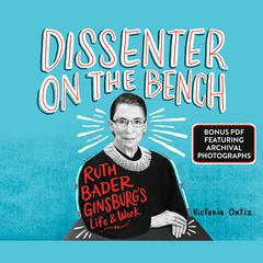 Dissenter on the Bench by Victoria Ortiz audiobook
