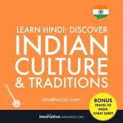 Learn Hindi: Discover Indian Culture & Traditions by Innovative Language Learning audiobook