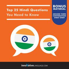 Top 25 Hindi Questions You Need to Know by Innovative Language Learning audiobook