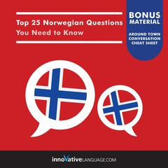 Top 25 Norwegian Questions You Need to Know by Innovative Language Learning audiobook