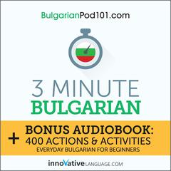 3-Minute Bulgarian by Innovative Language Learning audiobook