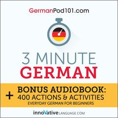 3-Minute German by Innovative Language Learning audiobook