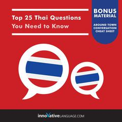 Top 25 Thai Questions You Need to Know by Innovative Language Learning audiobook