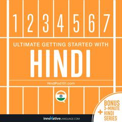 Learn Hindi - Ultimate Getting Started with Hindi by Innovative Language Learning audiobook