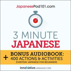 3-Minute Japanese by Innovative Language Learning audiobook