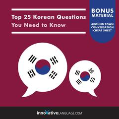 Top 25 Korean Questions You Need to Know by Innovative Language Learning audiobook