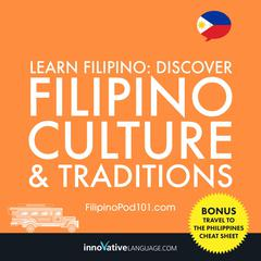 Learn Filipino: Discover Filipino Culture & Traditions by Innovative Language Learning audiobook