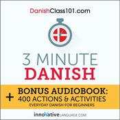 3-Minute Danish by  Innovative Language Learning audiobook