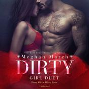 Dirty Girl Duet by  Meghan March audiobook