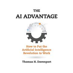 The AI Advantage by Thomas H. Davenport audiobook