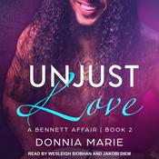 Unjust Love by  Donnia Marie audiobook