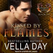 Kissed By Flames by  Vella Day audiobook