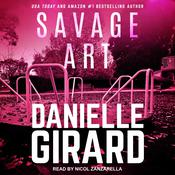 Savage Art by  Danielle Girard audiobook