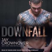 Downfall by  Jay Crownover audiobook