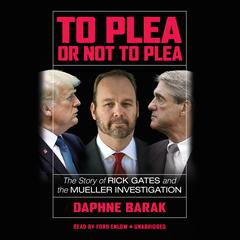 To Plea or Not to Plea by Daphne Barak audiobook