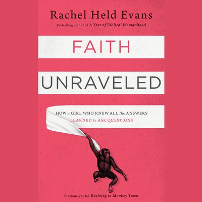 Faith Unraveled by Rachel Held Evans audiobook