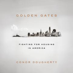 Golden Gates by Conor Dougherty audiobook