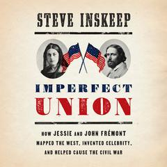 Imperfect Union by Steve Inskeep audiobook