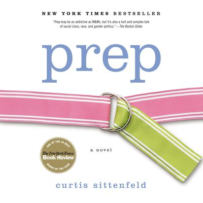 Prep by Curtis Sittenfeld audiobook