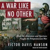 A War Like No Other by  Victor Davis Hanson audiobook
