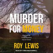 Murder For Money by  Roy Lewis audiobook
