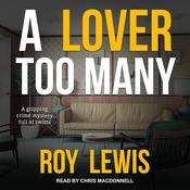 A Lover Too Many by  Roy Lewis audiobook