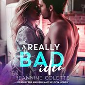 A Really Bad Idea by  Jeannine Colette audiobook
