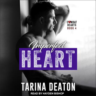 Imperfect Heart by Tarina Deaton audiobook