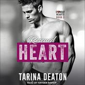 Rescued Heart by  Tarina Deaton audiobook